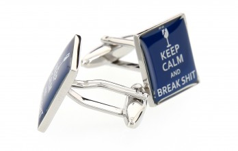 Quote cufflinks - Keep Calm and Break Shit