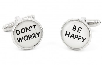 Quote cufflinks - Don't Worry Be Happy
