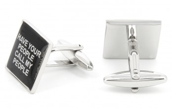 Quote cufflinks - Have Your People Call My People